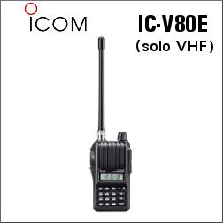 WALKIE ICOM IC-V80E PARA RADIOAFICIONADOS